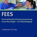 FEES: Die funktionelle Schluckuntersuchung in der Neurologie
